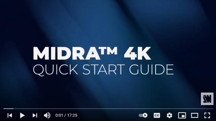 Midra™ 4K – Quick Start Guide